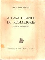 A Casa Grande de Romarigães.pdf