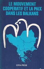 Le mouvement cooperatif et la paix dans les Balkans.jpg