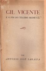 Gil Vicente e o fim do teatro medieval.pdf
