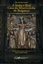 A Santa e Real Casa da Misericórdia de Bragança.jpg